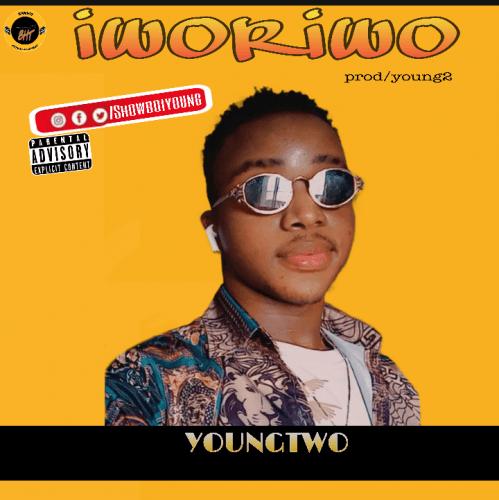 Youngtwo - Iworiwo