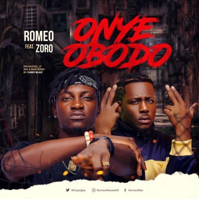 Romeo Max - Onye Obodo (feat. Zoro)