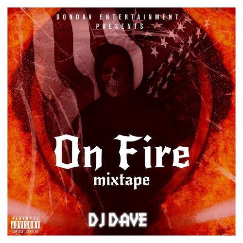 DJDAVE - On Fire Mixtape (ft Burna Boy, Rema, Afro B, Tekno, Naira Marley, Zlatan) (feat. Burna Boy)