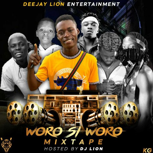 DJ LION - WORO SI WORO MIXTAPE 2020 HOSTED BY DJ LION