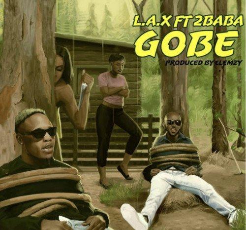 L.A.X - Gobe (feat. 2Baba)