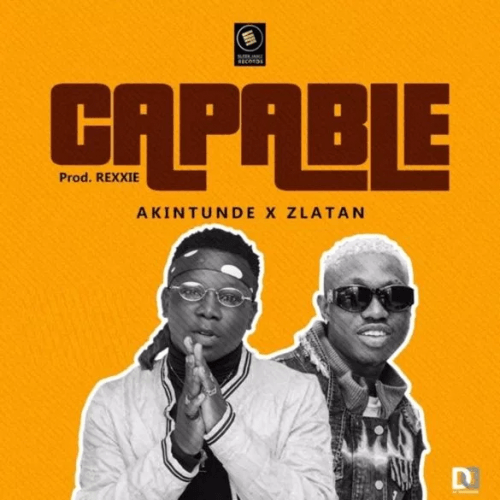 Zlatan x Akintunde - Capable