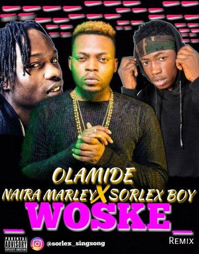 Olamide ft Nairamaly X Sorlex boy - Woske