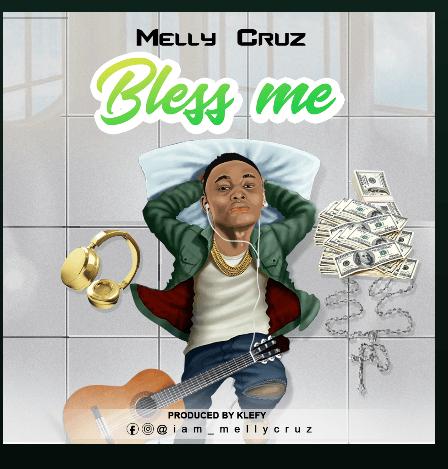 MELLYCRUZ - BLESS ME