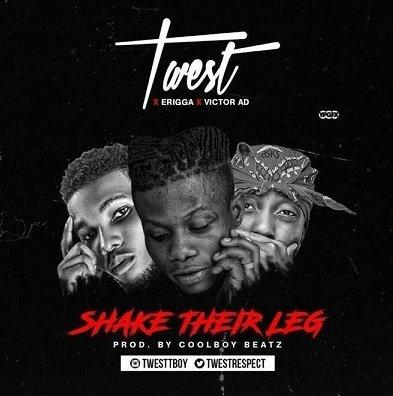 Victor AD - Shake Their Leg (feat. Erigga, T-west)