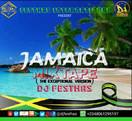 DJ FESTHAS - JAMAICA MIXTAPE (The Exceptional Version )