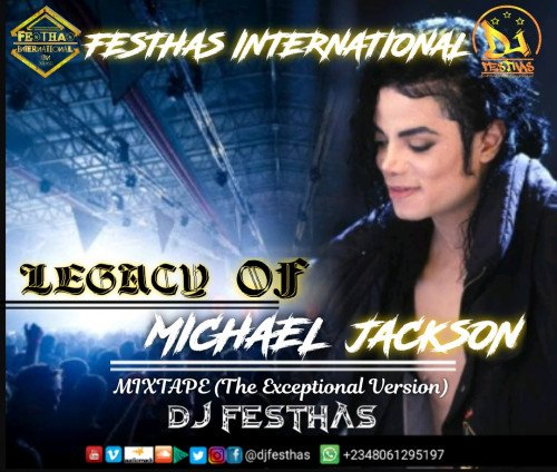 DJ FESTHAS - LEGACY OF MICHAEL JACKSON (The Exceptional Version)