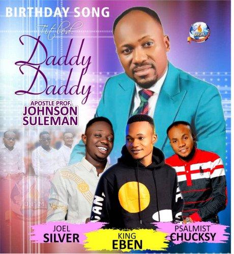King Eben x Joel Silver x Psalmist Chuksy - Daddy Daddy