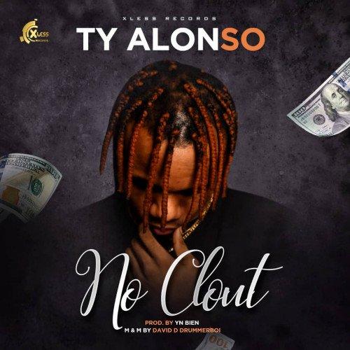 TY Alonso - No Clout | NaijaTopvibes.com
