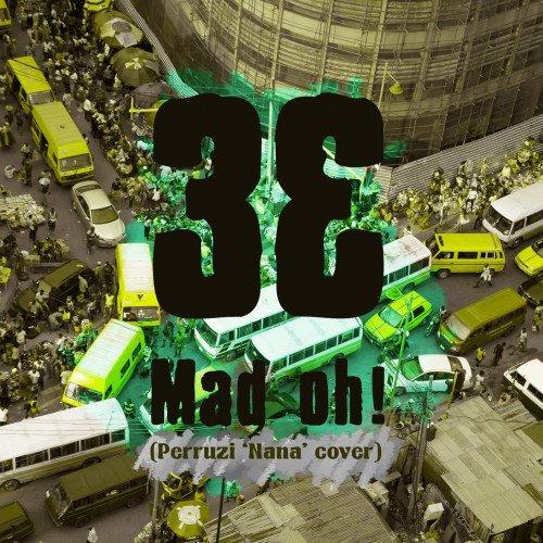 3E - Mad Oh!