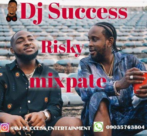 Dj success - Risky Mixpate
