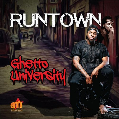 Runtown - Ghetto University