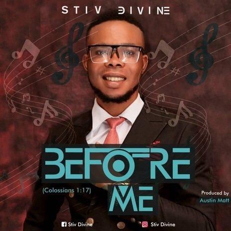 stiv divine - BEFORE ME