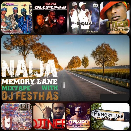 DJ FESTHAS - NAIJA MEMORY LANE MIX (compilation Of Plantashun Boyz, Stylplus Etc)