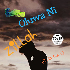 Zillah - Oluwa Ni