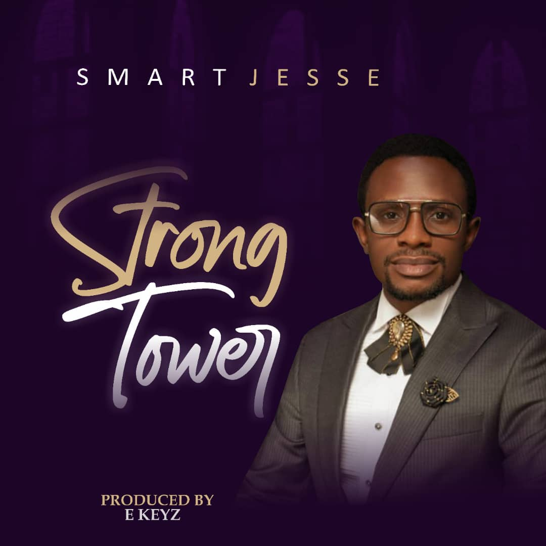 Smart Jesse - Strong Tower