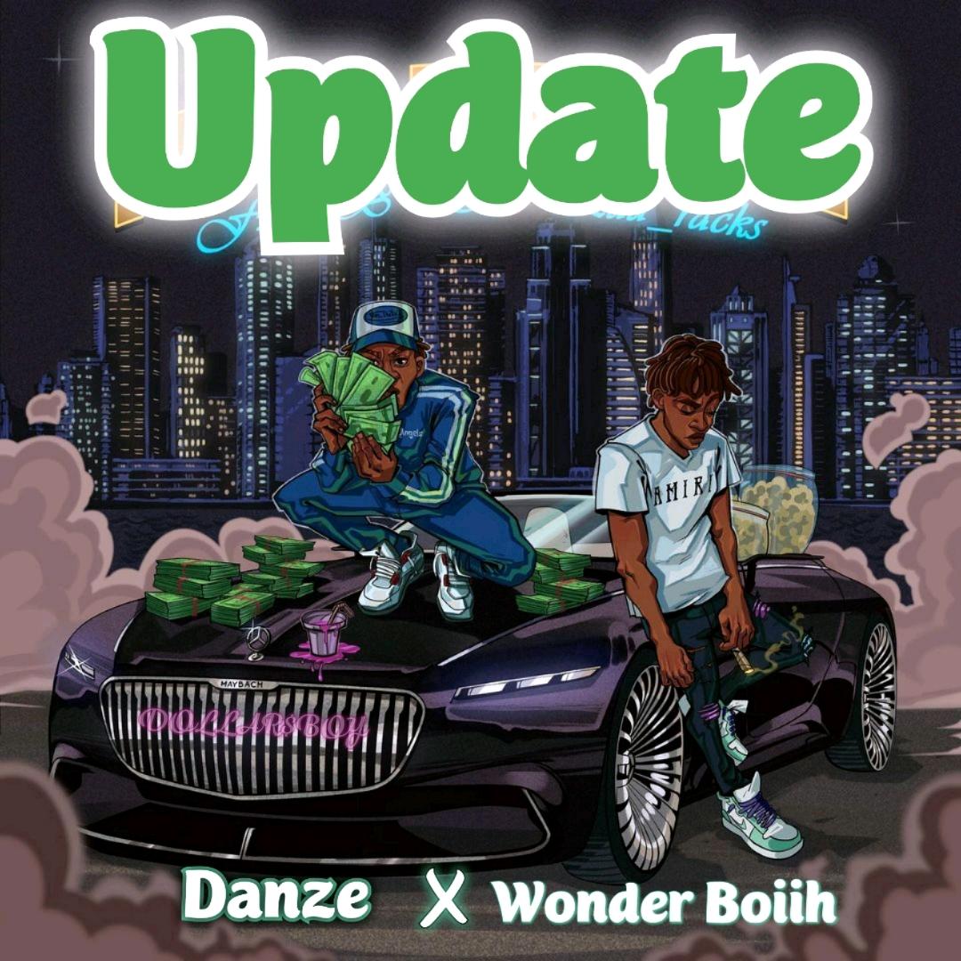 Danze ft. Wonder Boiih - Update