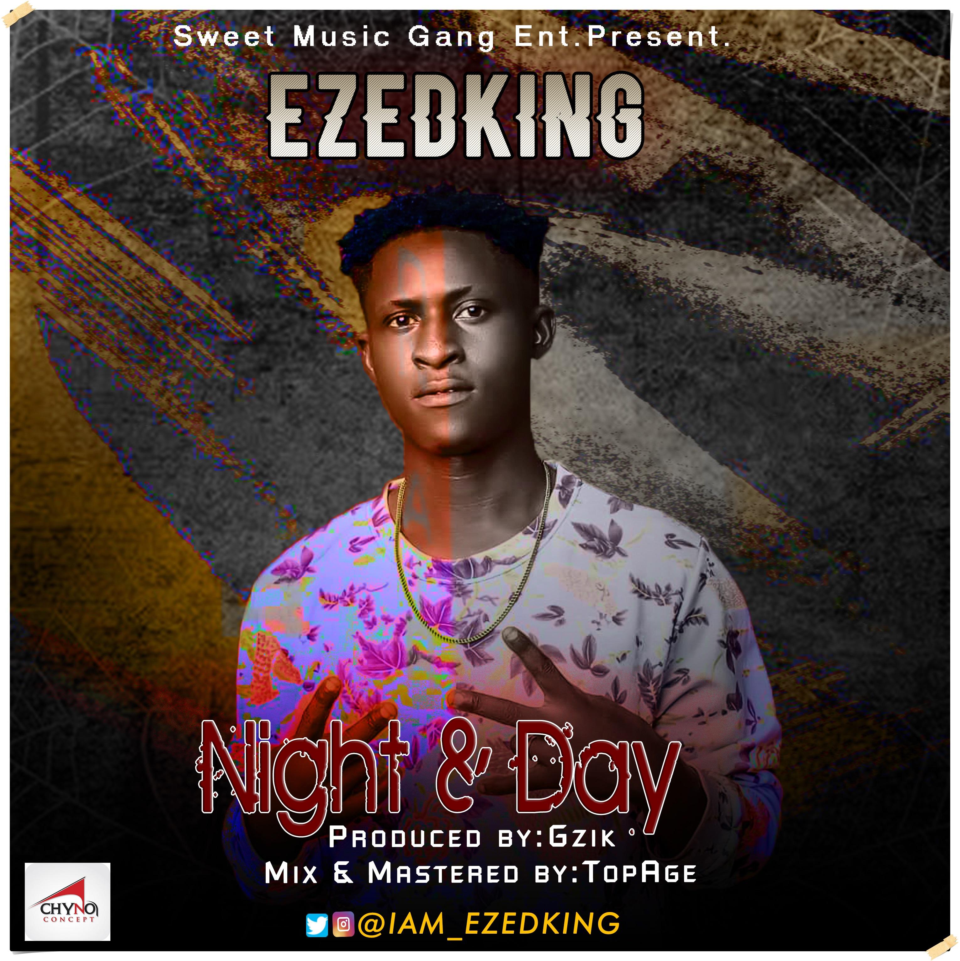 Ezedking - Night And Day