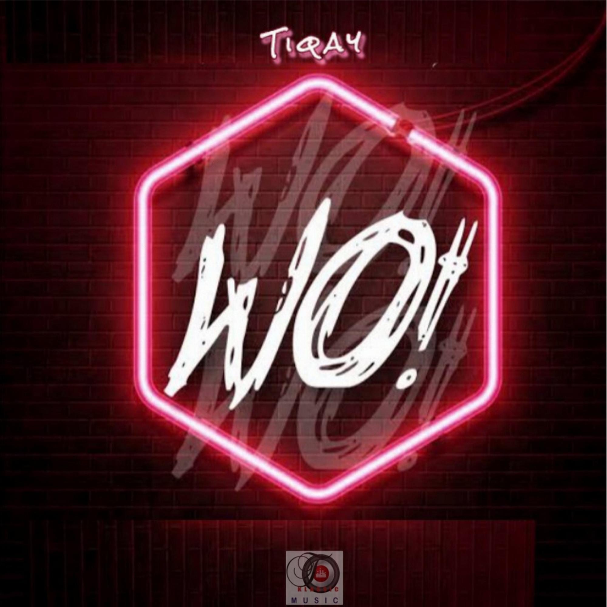 Tiqay - Wo