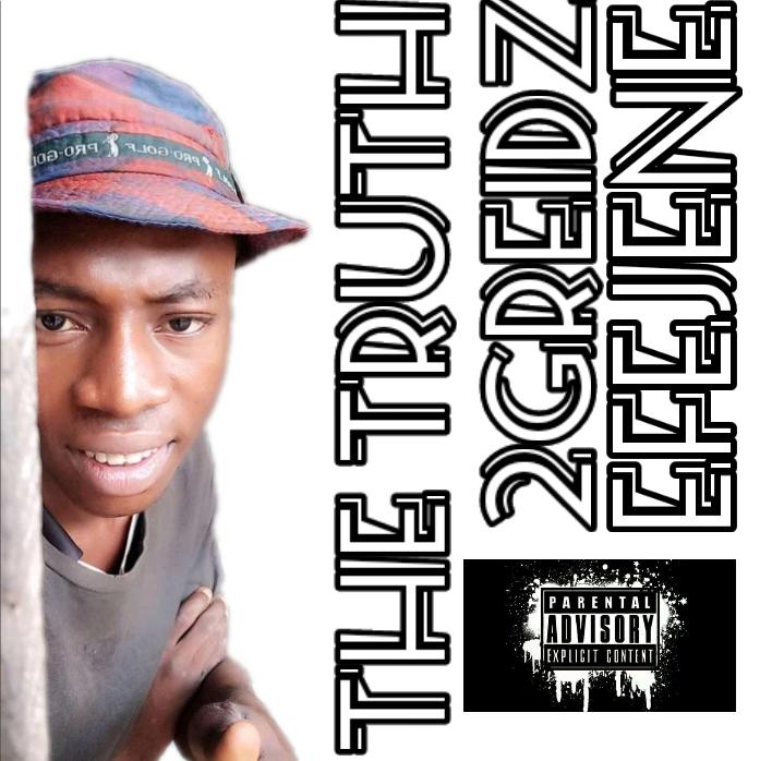 2Greidz Efejene - The Truth (Hit-jam) (feat. Dj Sabi boy Entertainment)