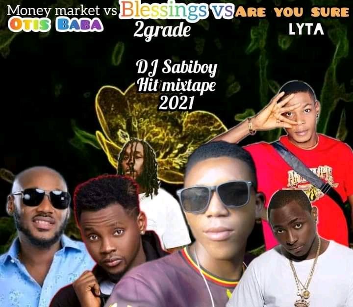 Dj Sabi boy Entertainment - Otis Baba × 2Grade Efejene ×Lyta [Hit Mixtape 2021]