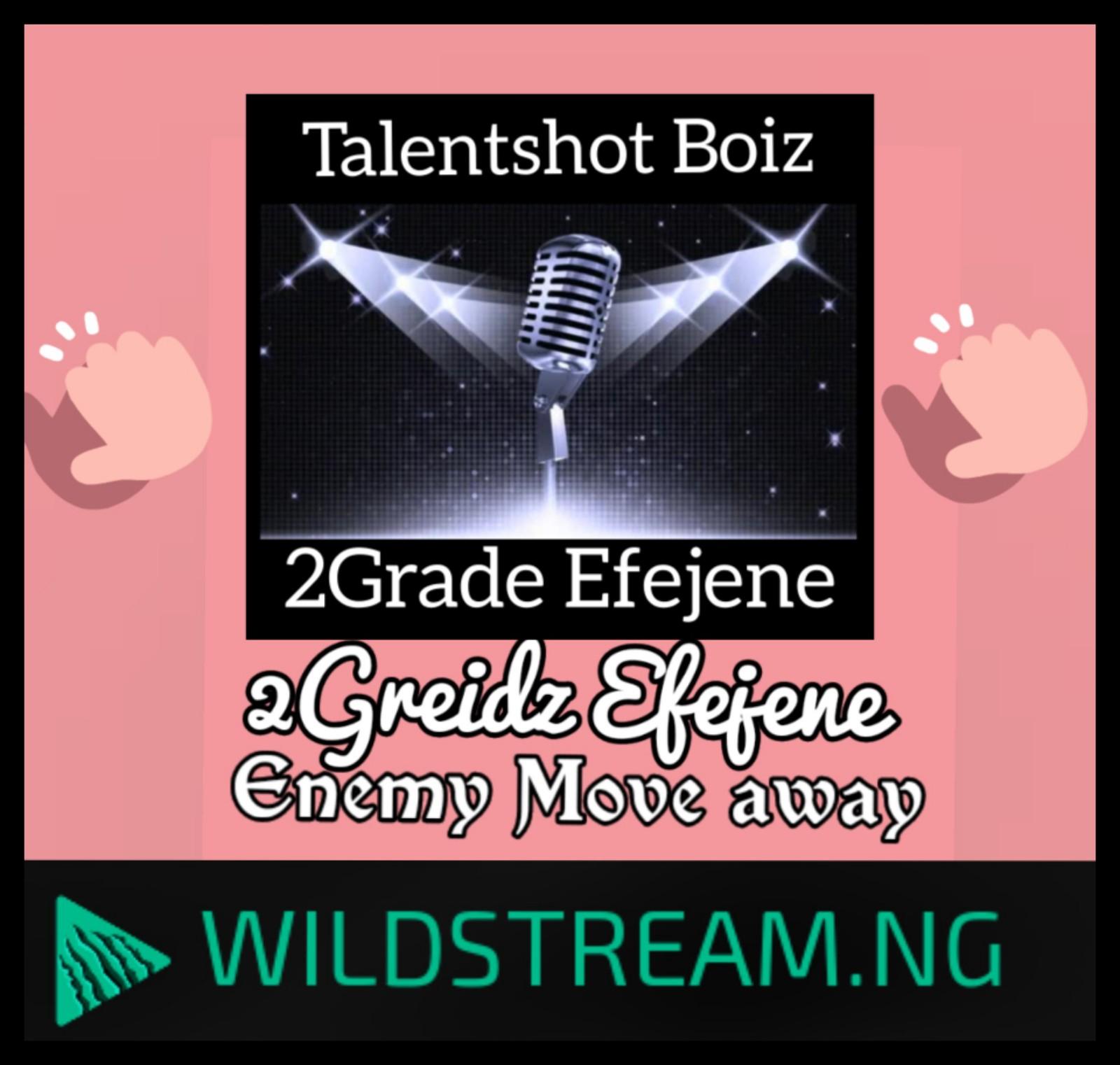 2Grade Efejene - Enemy Move Away - RMX_Slip (feat. 2Greidz Efejene)