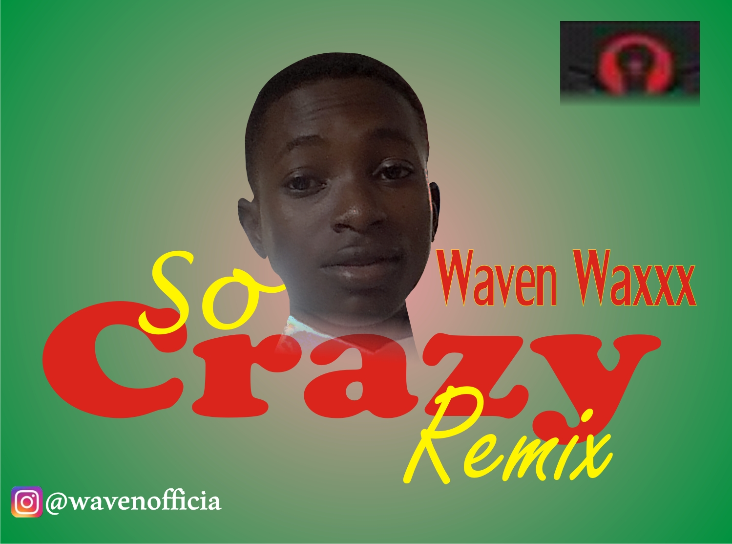 "Waven Waxxx - So Crazy (""Davido Remix"")"