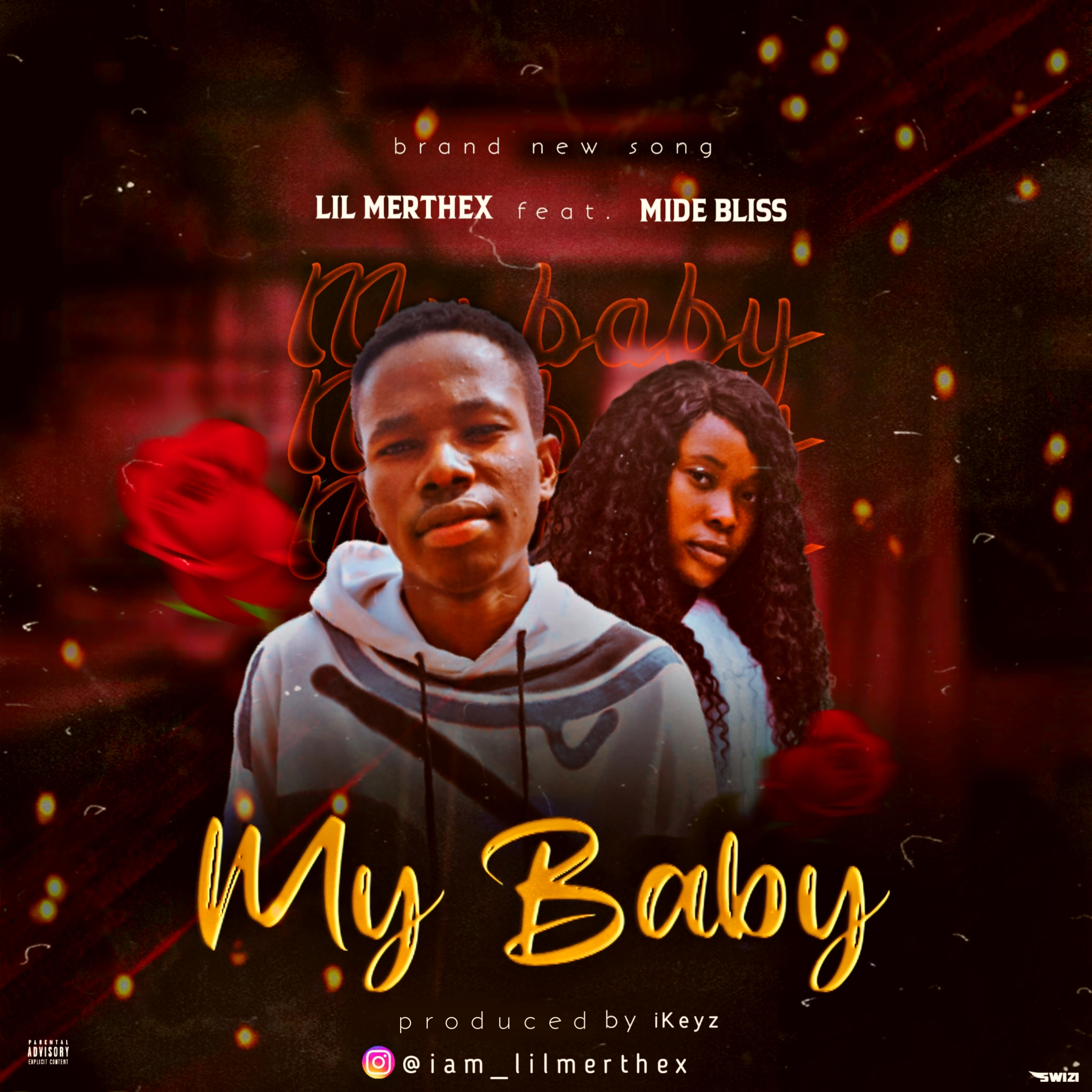Lil Merthex - My Baby (feat. Midebliss)