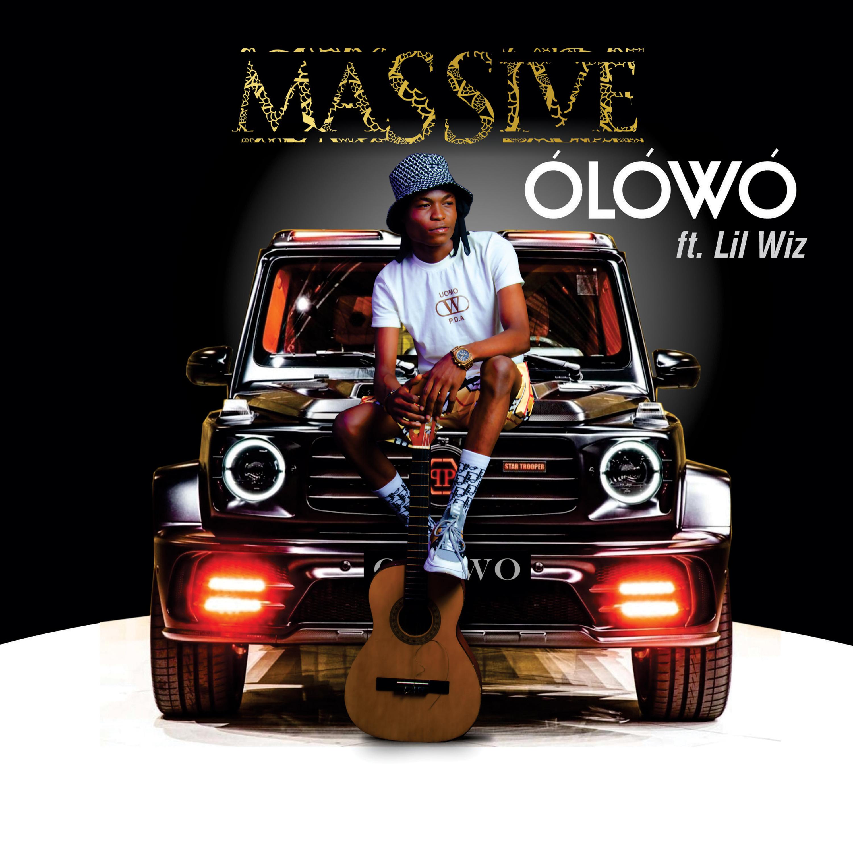 Massive ft Lil Wiz - Olowo