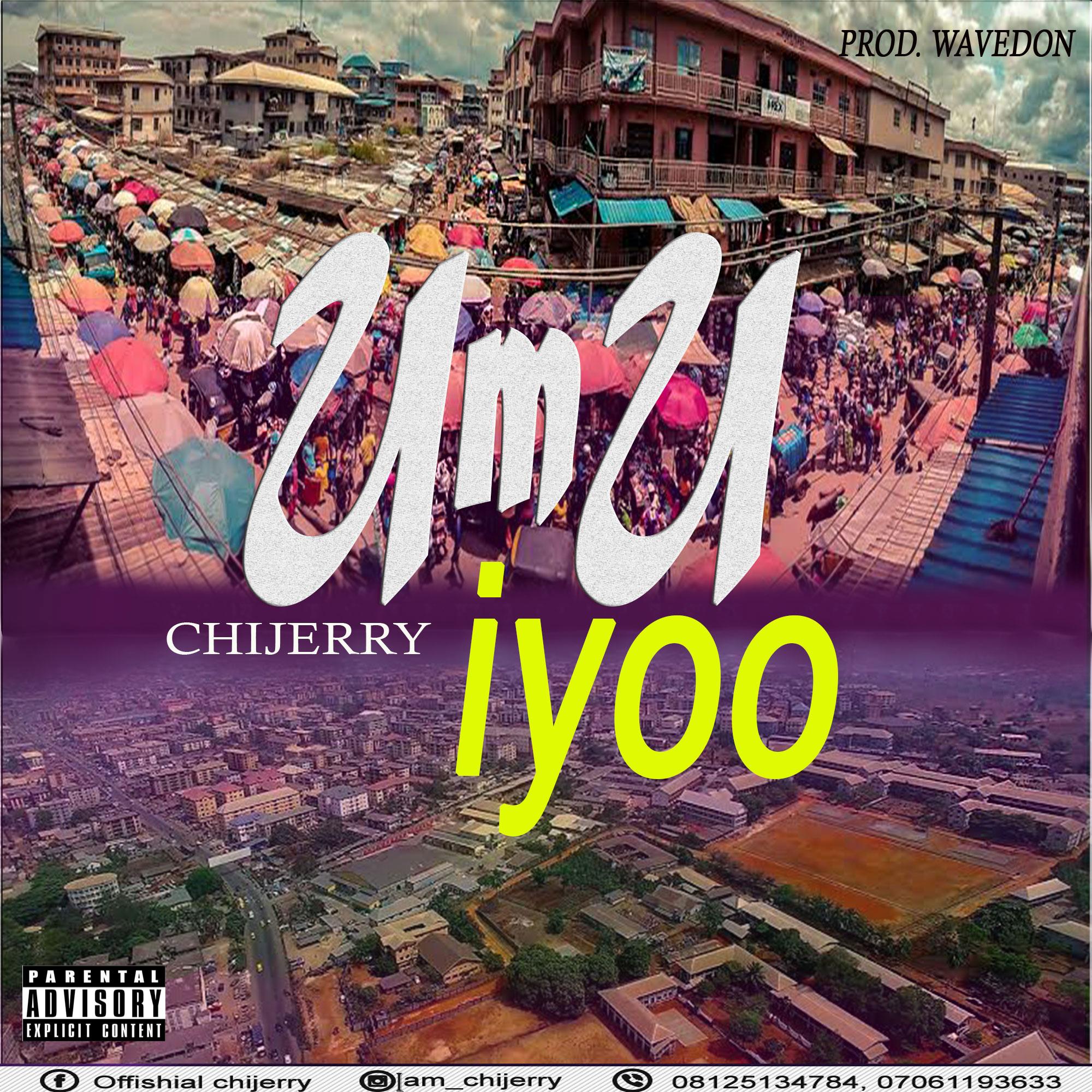 Chijerry - Umu Iyoo