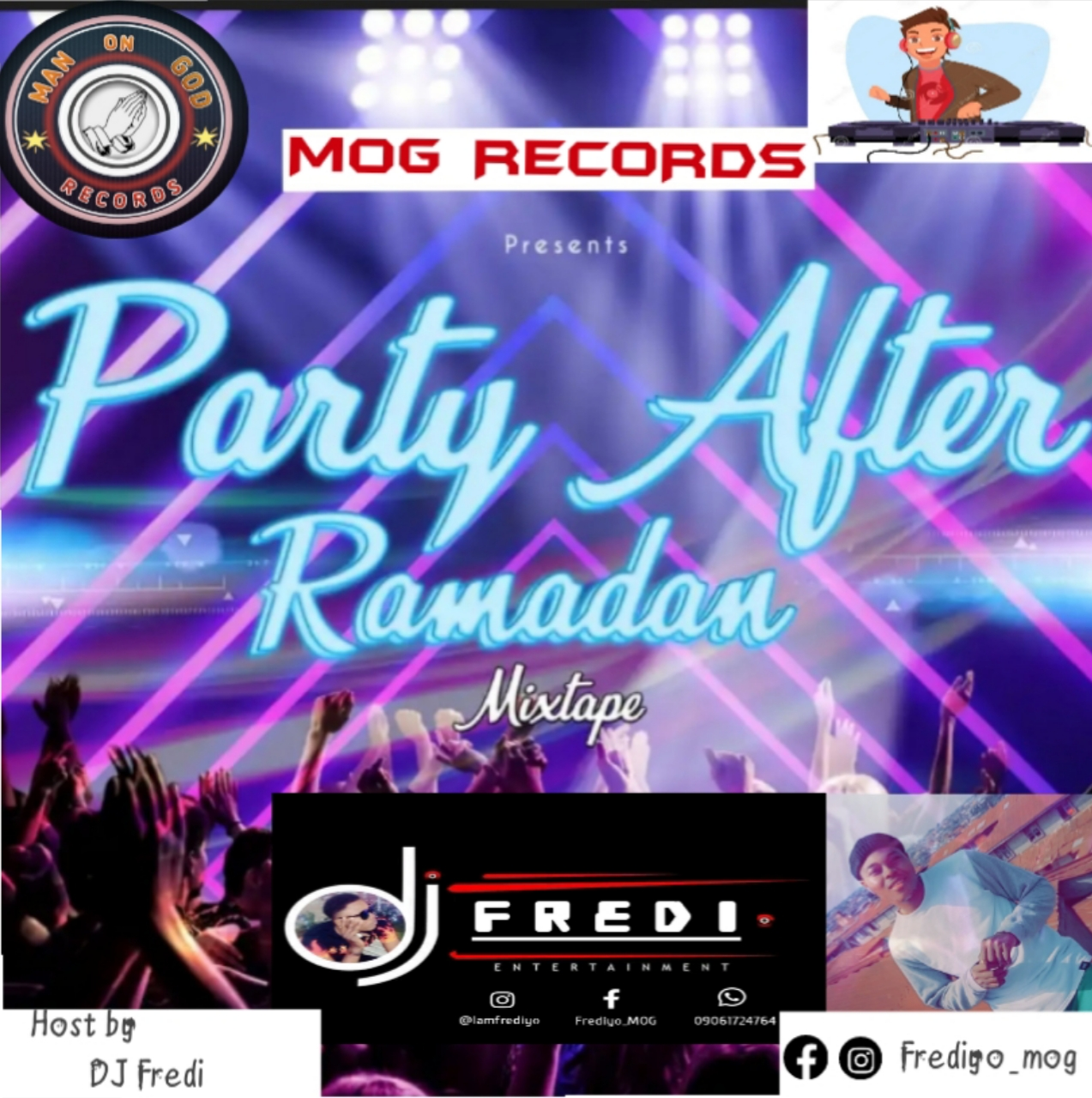 Frediyo Mog - DJ Fredi @Ramadan Festival Mixtape Ft K1 D Ultimate