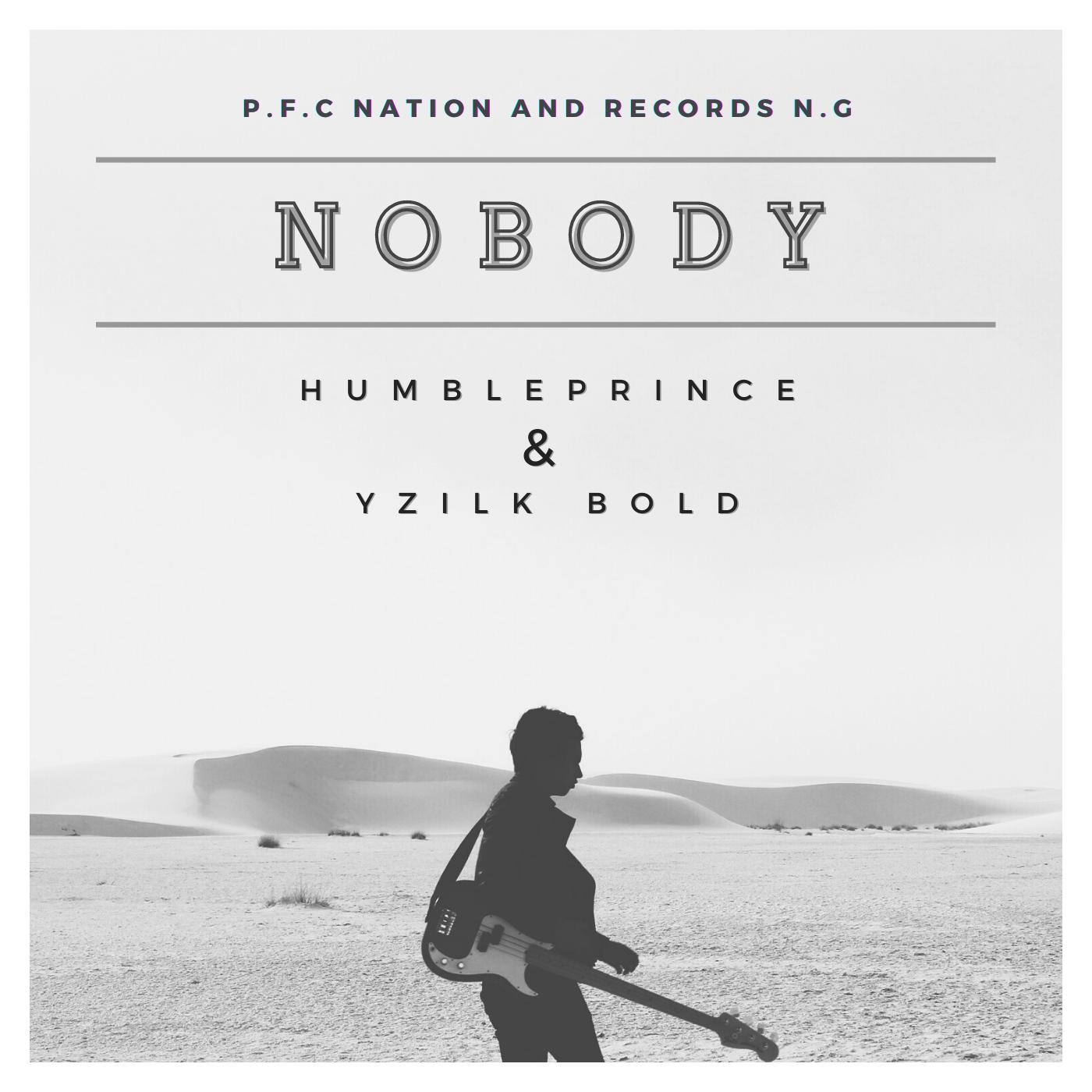 Yzilk Bold - Nobody
