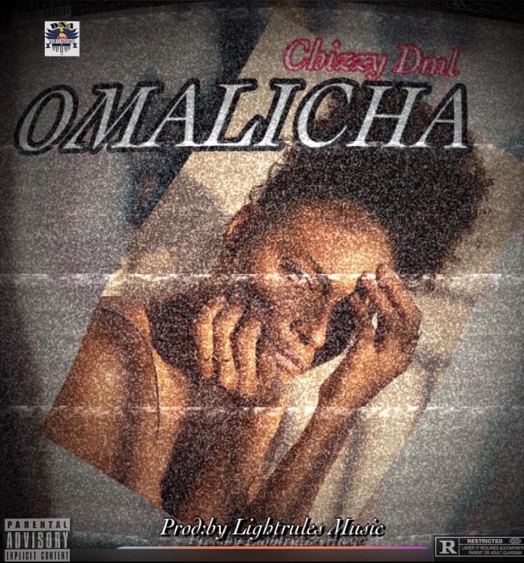 ChizzyDml - Omalicha