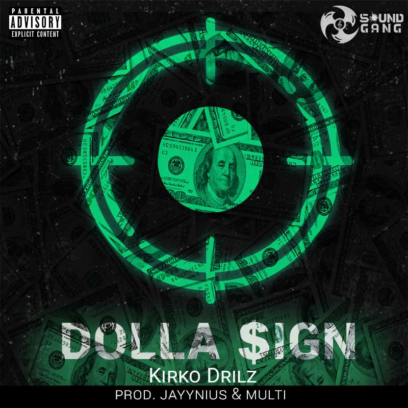 Kirko Drilz - Dolla $ign