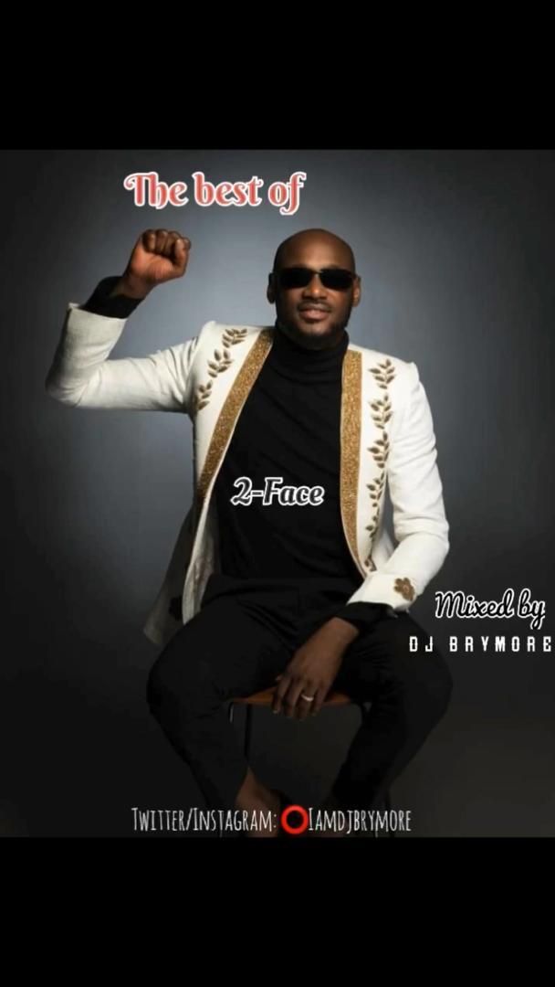 DJ BRYMORE - Dj Brymore-Best 2face Mixed