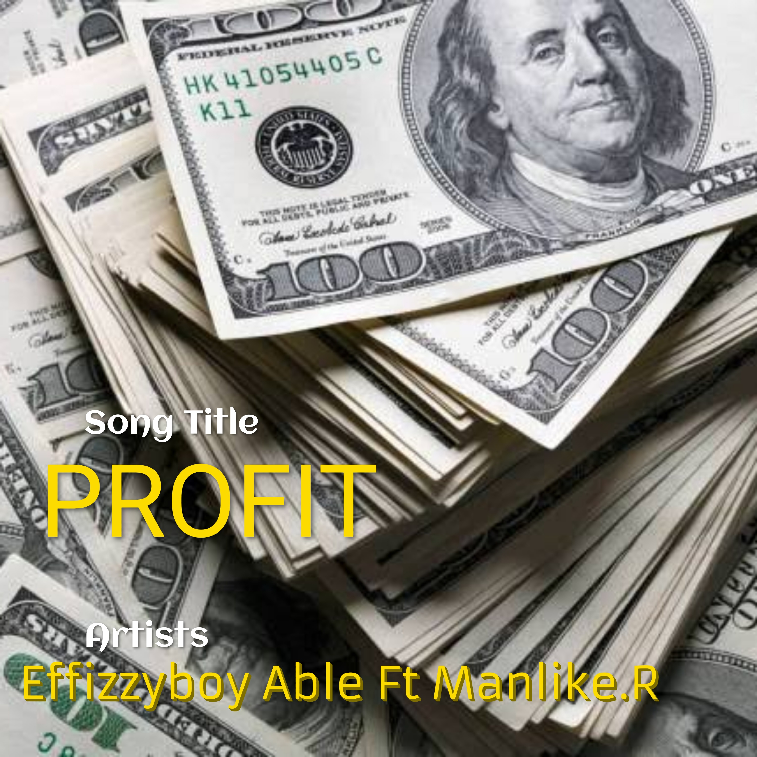Effizzyboy Able - PROFIT (feat. Manlike.R)