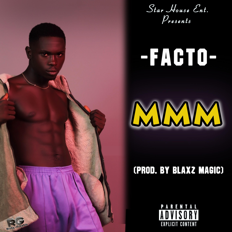 Facto - MMM (Prod.by Blaxz Magic)