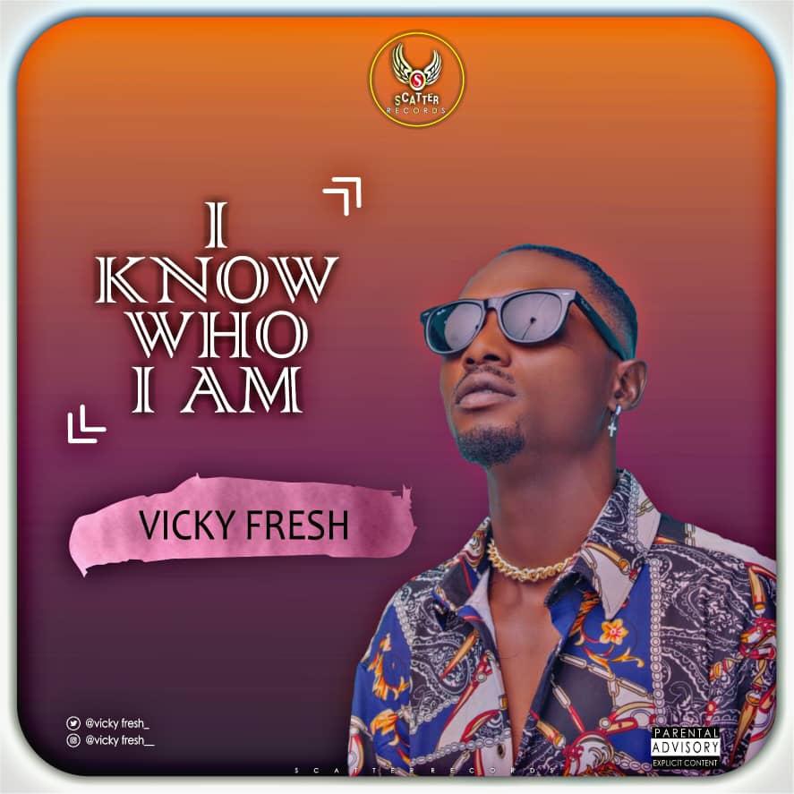 Vicky Fresh - I Know Who I Am