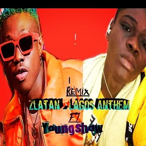 Young show - Lagos Anthem Remix