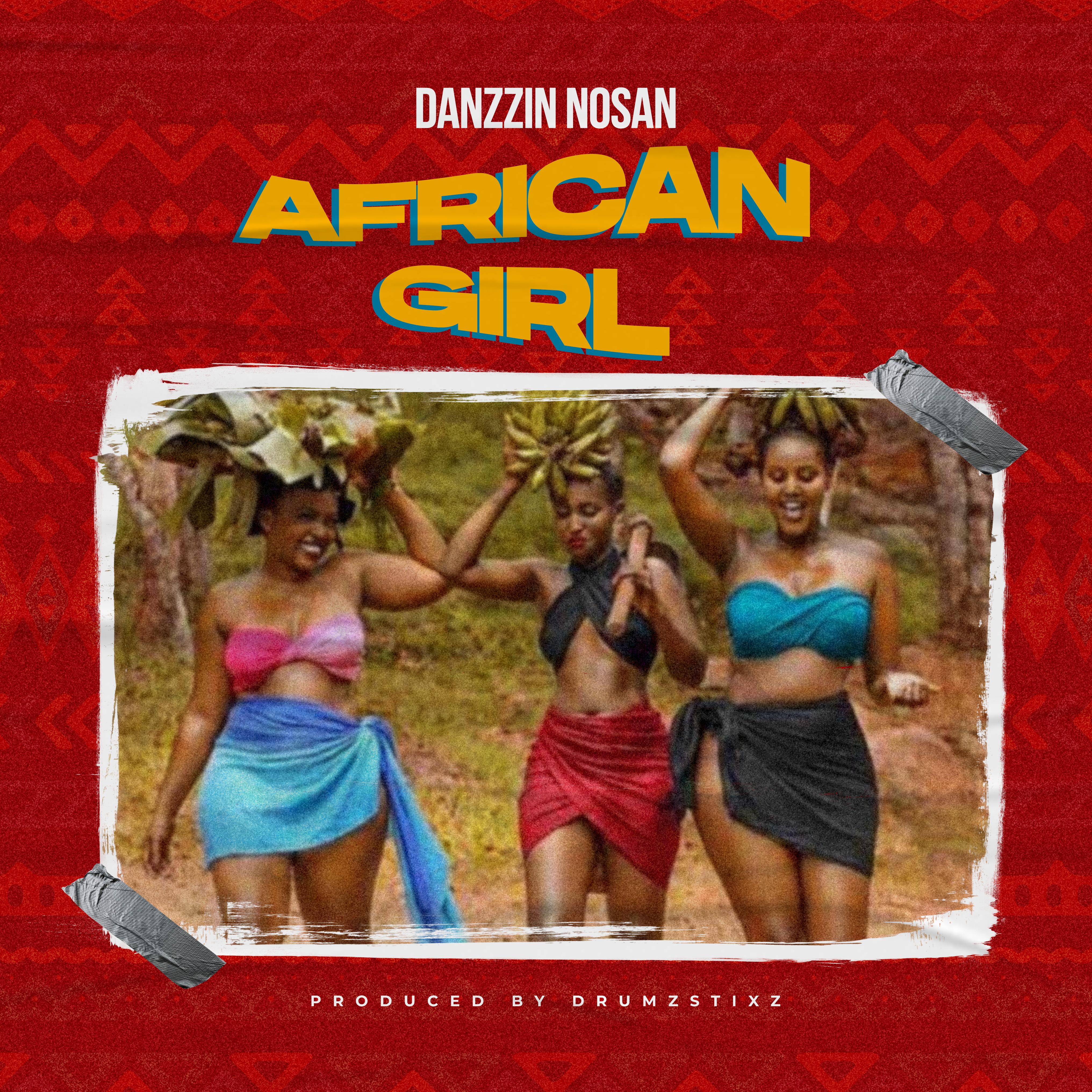 dazzin nosan - African Girl