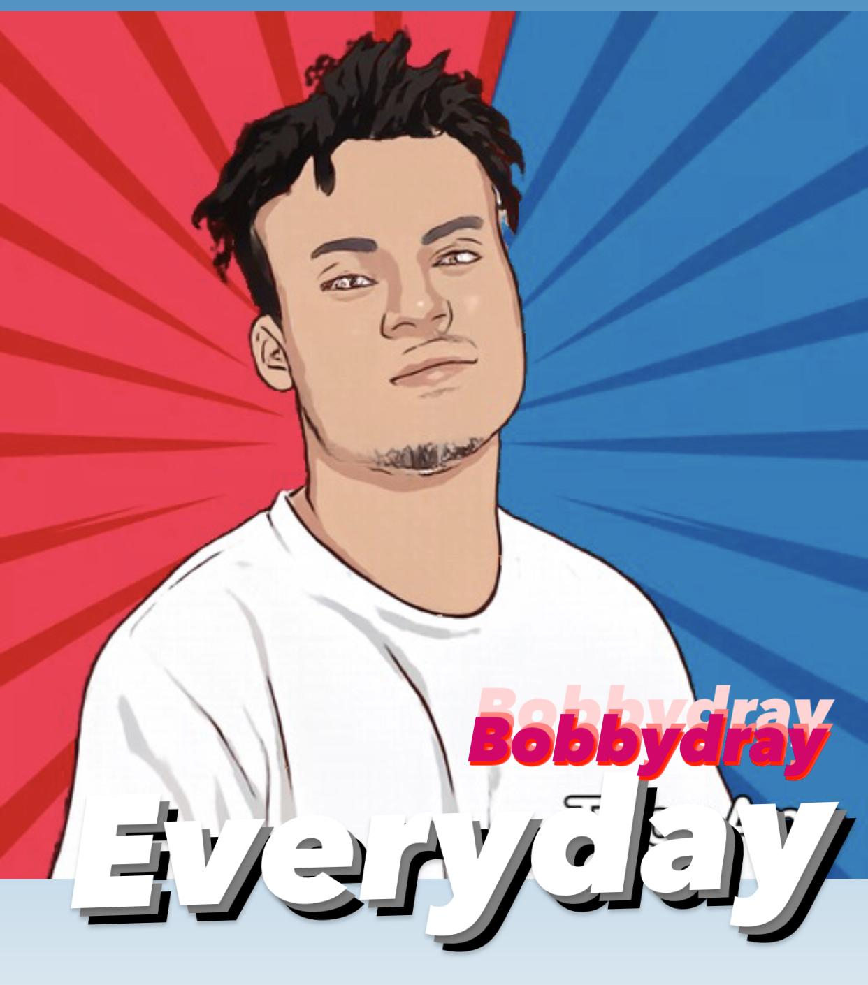 Bobby—Dray - Everyday