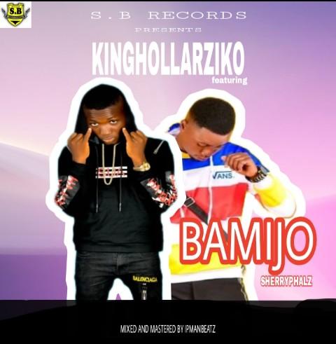 KingHollarziko - BAMIJO