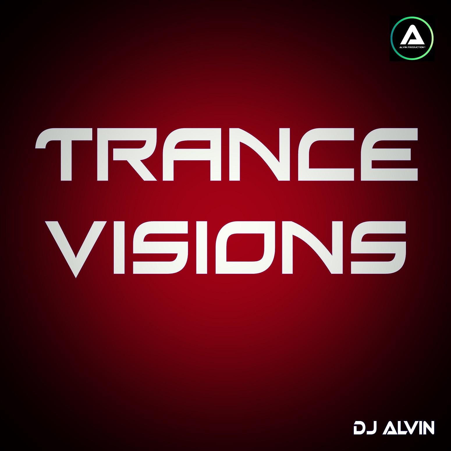 ALVIN-PRODUCTION ® - DJ Alvin - Trance Visions