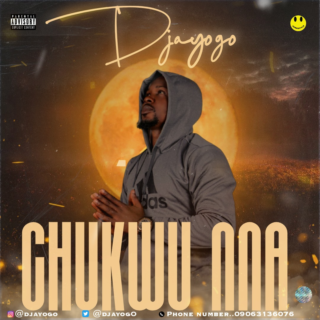 Djayogo - CHUKWU NNA