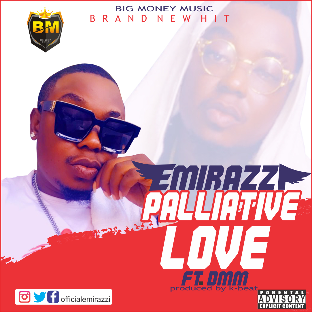 Emirazzi - Palliative Love (feat. DMM)