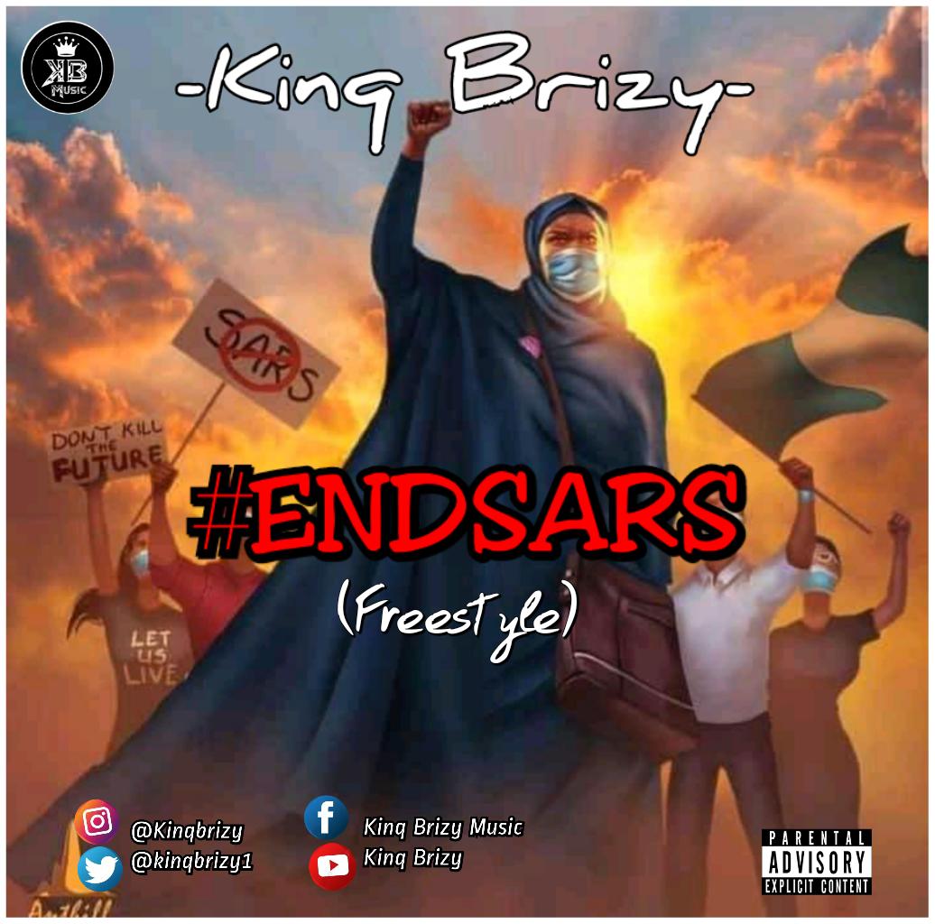 Kinq brizy - ENDSARS (Freestyle)