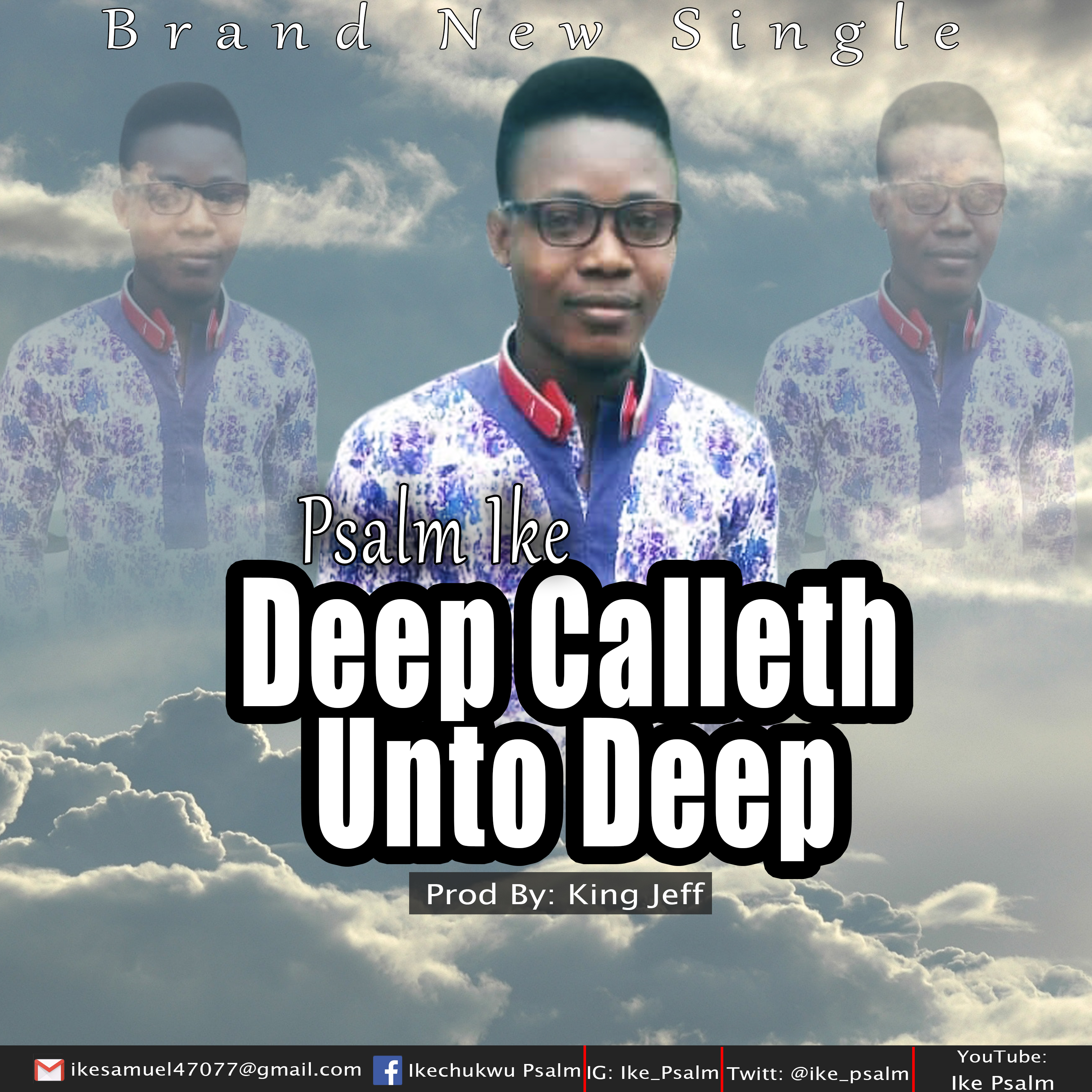 Psalm Ike - Deep Calleth Unto Deep